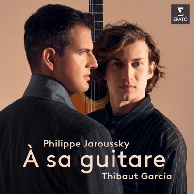 『ギターに寄す』 フィリップ・ジャルスキー、ティボー・ガルシア (180グラム重量盤レコード/Warner Classics)