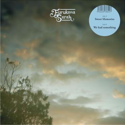 Sweet Memories / We had something (7インチシングルレコード)
