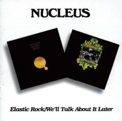 Elastic Rock / We'll Talk Aboutit Later