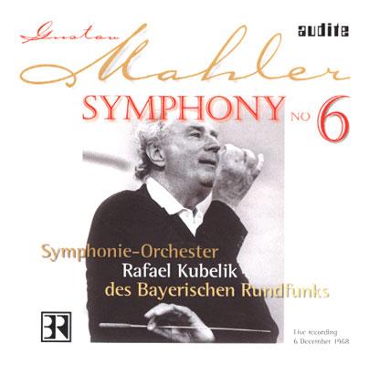 交響曲第6番『悲劇的』 クーベリック & バイエルン放送響(1968 LIVE)