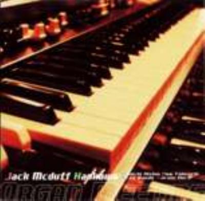 Last Date With Jack Mcduff -Jack Mcduff Kankawa Organ Meeting