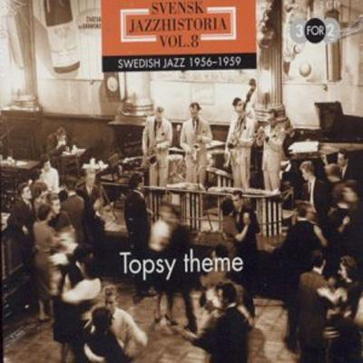 Svensk Jazzhistoria Vol.8 -Swedish Jazz 1956-1959 Topsy Theme (3CD)