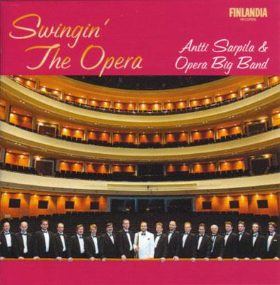 Swinging The Opera: Sarpila / Opera Big Band