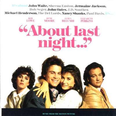 About Last Night -Soundtrack