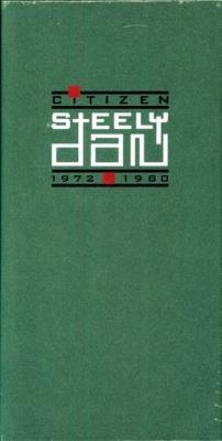 Citizen Steely Dan: 1972-1980