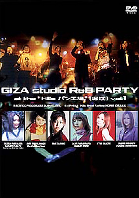 """GIZA studio R&B PARTY at the""""Hills パン工場"""