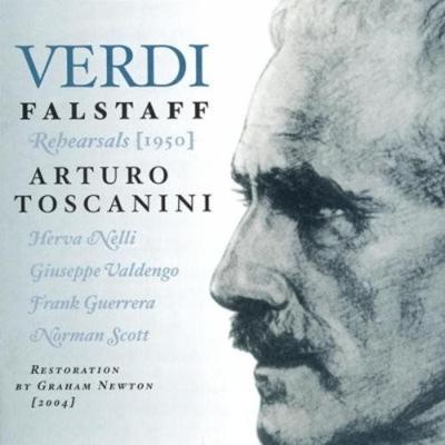 『ファルスタッフ』リハーサル〜1950年3月 アルトゥーロ・トスカニーニ&NBC交響楽団、ジュゼッペ・ヴァルデンゴ、他