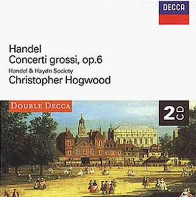 合奏協奏曲 Op.6 ホグウッド(指揮)ヘンデル&ハイドン・ソサエティ(2CD)
