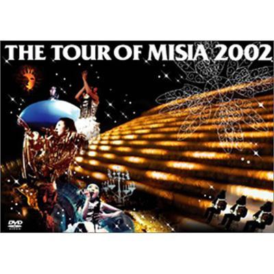 THE TOUR OF MISIA 2002