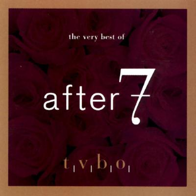 Very Best Of After 7