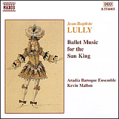 Ballet Music For The Sun King: Mallon / Aradia Ensemble