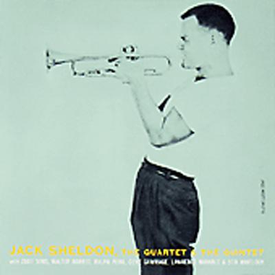 Jack Sheldon Quartet & Quintet