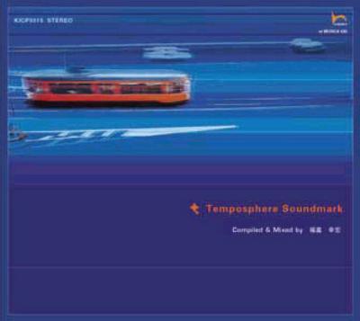 Easy Tempo & Temposphere Compiled By Yukihiro Fukutomi