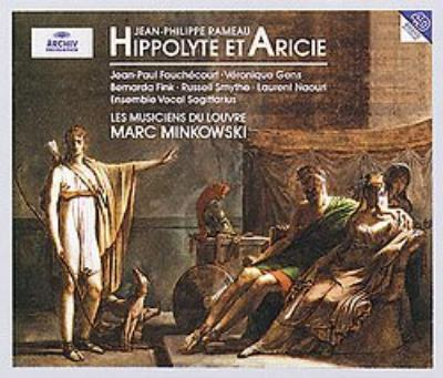 Hippolyte Et Aricie: Minkowski / Les Musiciens Du Louvre