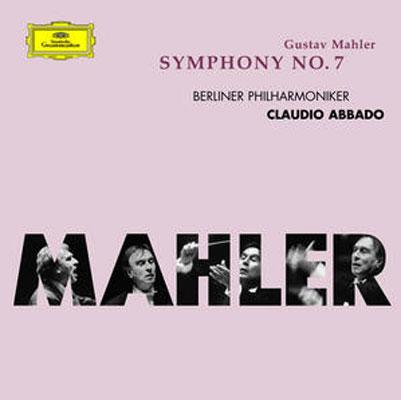 マーラー:交響曲 第7番 アバド/ベルリン・フィルハーモニー管弦楽団