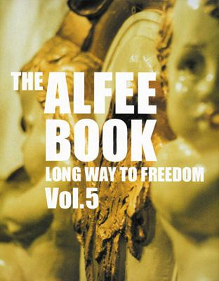 THE ALFEE BOOK LONG WAY TO FREEDOM Vol.5