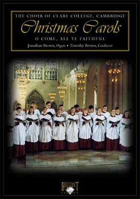Christmas Carols: The Choir Ofclare College Cambridge / T.brown