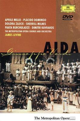 歌劇『アイーダ』全曲 レヴァイン&メトロポリタン歌劇場、ミッロ、ドミンゴ、ミルンズ、他