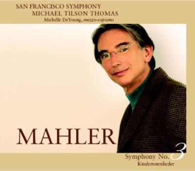交響曲第3番、亡き子を偲ぶ歌 ティルソン・トーマス&サンフランシスコ交響楽団、デ・ヤング(2SACD)