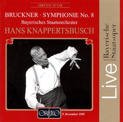 交響曲第8番 クナッパーツブッシュ / バイエルン国立管弦楽団(1955)