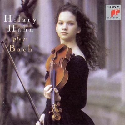 無伴奏ヴァイオリンのためのパルティータ第2番、第3番、ソナタ第3番 ヒラリー・ハーン
