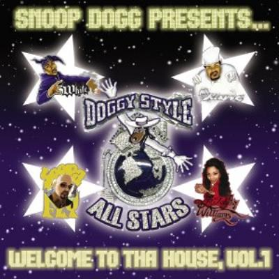 Snoop Dogg Presents Doggy Style Allstars: Welcome To Tha House: Vol.1