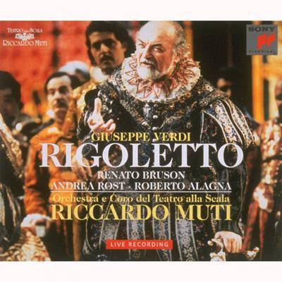 『リゴレット』全曲 ムーティ&スカラ座、ブルゾン、アラーニャ、他(1994 ステレオ)(2CD)