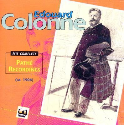 Edouard Colonne Pathe Recordings