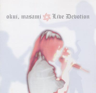 okui,masami Live Devotion