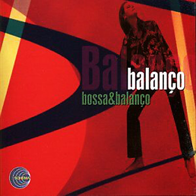 Bossa And Balanco