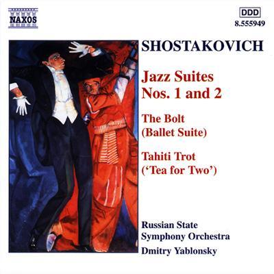 バレエ組曲「ボルト」/ジャズ組曲第1番・2番/タヒチ・トロット ヤブロンスキー/ロシア交響楽団