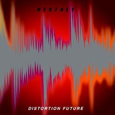 DISTORTION FUTURE