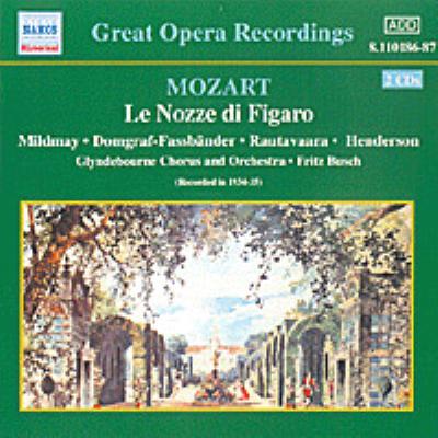 歌劇「フィガロの結婚」/伝説的な歌手の歌う「フィガロの結婚」アリア マイルドメイ/ヘレッツグルーバー/ブッシュ/グラインドボーン音楽祭管弦楽団&合唱団