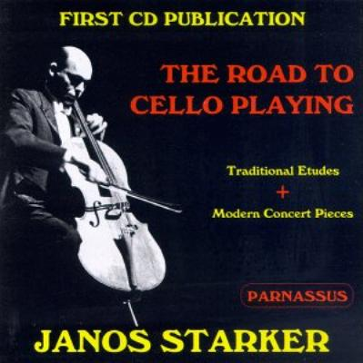Starker: The Road To Cello Playing
