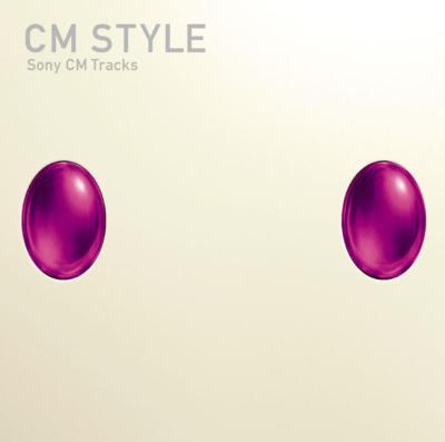 Cm Style -Sony Cm Tracks