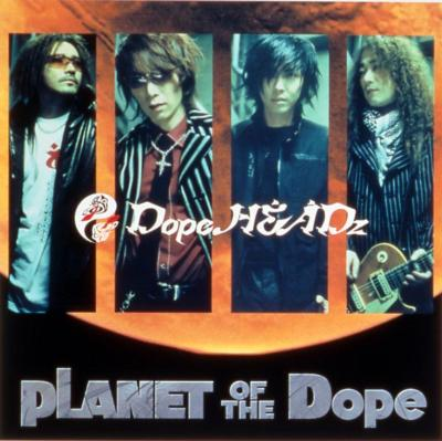 PLANET OF THE Dope : Dope Head...