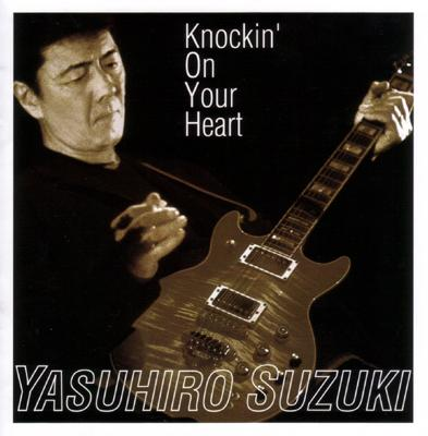 Knockin' On Your Heart