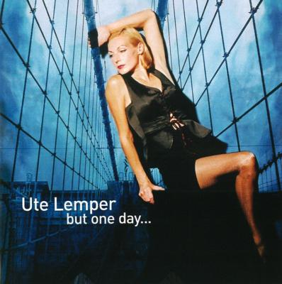 Ute Lemper But One Day Weill, Eisler, Piazzolla, Jacques Brel,