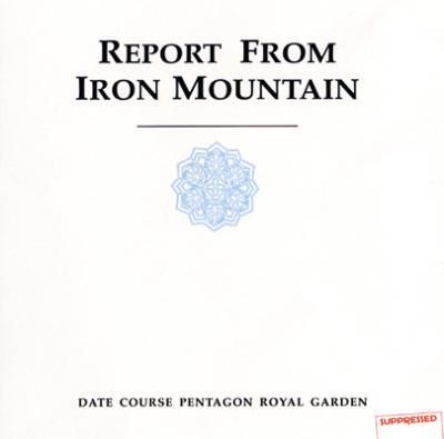アイアンマウンテン報告 Report From Iron Mountain