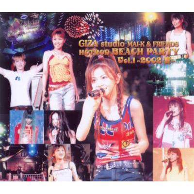 GIZA studio MAI-K&FRIENDS HOTROD BEACH PARTY Vol.1〜2002 夏〜