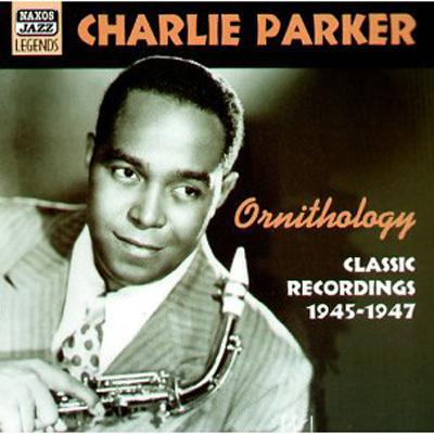 Ornithology -Classic Recordings 1945-1947