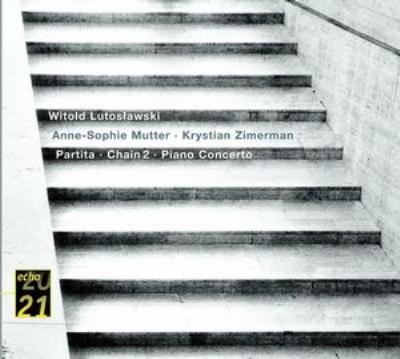 ピアノ協奏曲、Chain.2 ツィマーマン、ムター、Lutoslawski / BBC交響楽団
