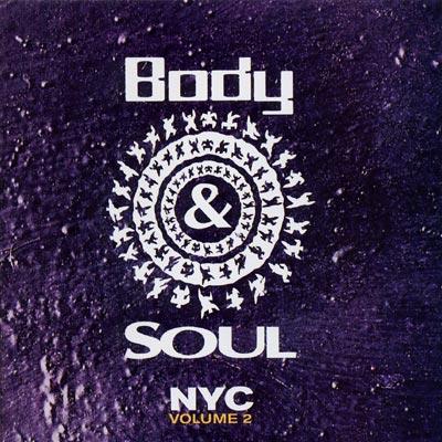 Body & Soul -Nyc Vol.2