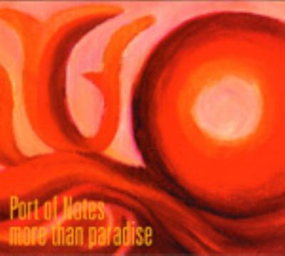 more than paradise port of notes hmv books online kythm 52d