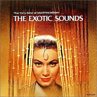 Exotic Sounds -Very Best Of