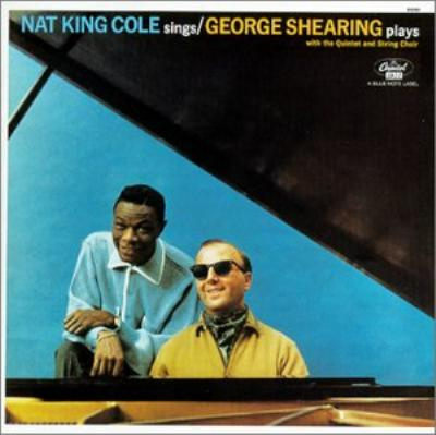 Nat King Cole Sings -George Shearing Plays