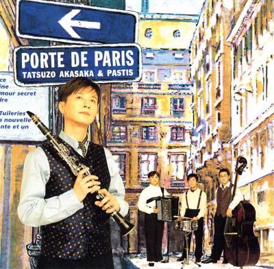 赤坂達三: Porte De Paris