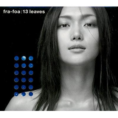 13 Leaves : Fra-foa | HMV&BOOK...