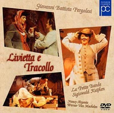 Livietta E Tracollo: S.kuijken / La Petite Band N.argenta Mechelen