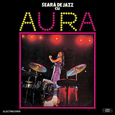 Seara De Jazz Cu Aura (A Jazzevening With Aura)
